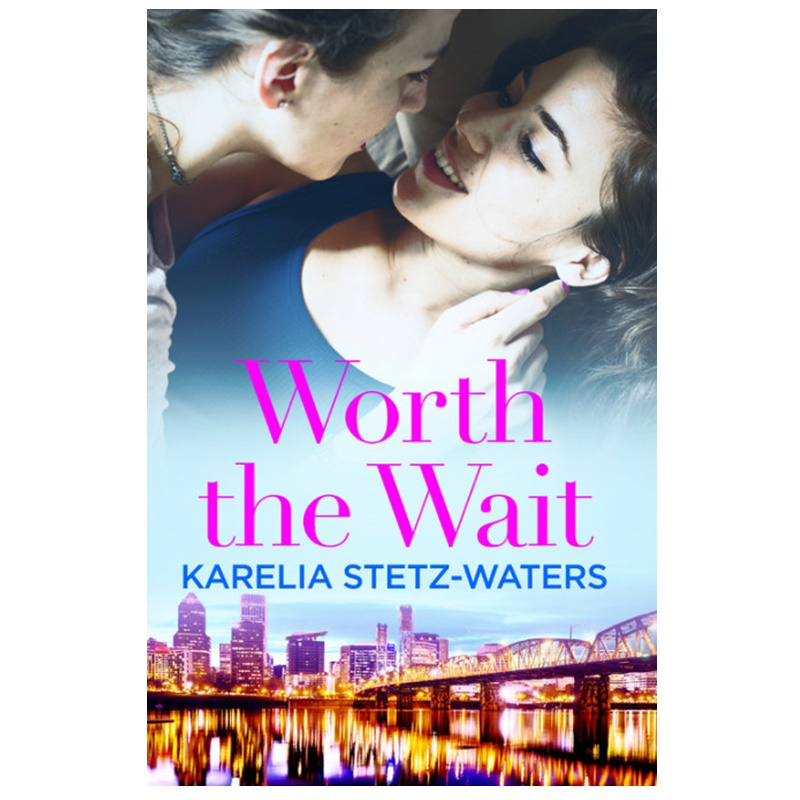 Win a Sign paperback copy of Worth the Wait by Karelia Stetz-Waters